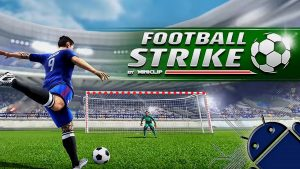 Football Strike Mod Apk 1.31.0 (Unlimited Money/Coins/Cash) for android 1
